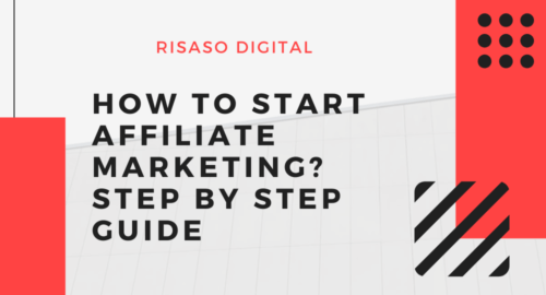 How to Start Affiliate Marketing Step by Step Guide